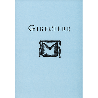 Gibeciere Vol. 2, No. 1 (Winter 2007) by Conjuring Arts Research Center - Book