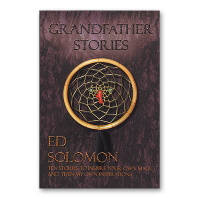 Grandfather Stories  Magic with a Native American Flair - by Ed Solomon - Book