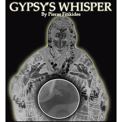 Gypsy's Whisper by Pieras Fitikides - Trick