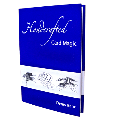 Handcrafted Card Magic Volume 1 by Denis Behr - Book