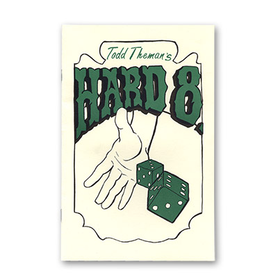 Hard 8 by Todd Theman - Trick