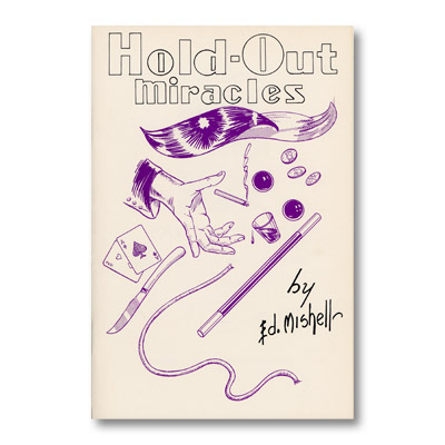 Hold Out Miracles - Ed Mishell - Libro de Magia