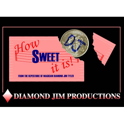 How Sweet It Is by Diamond Jim Tyler - Trick