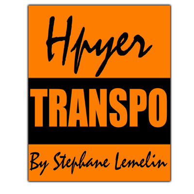 Hyper Transpo by Stephane Lemelin - Trick