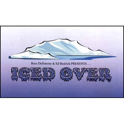 Iced Over by Russ DeSimone and Ed Bedrick - Trick