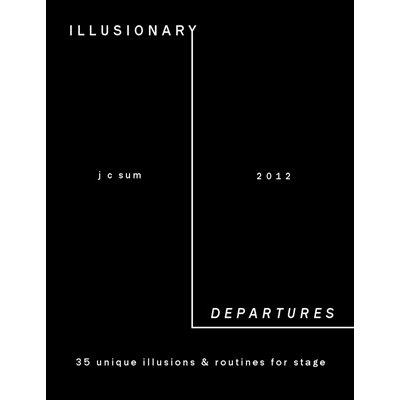 Illusionary Departures - JC Sum - Libro de Magia