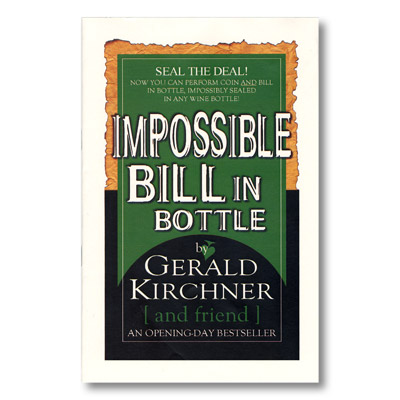 Impossible Bill In Bottle - Gerald Kirchner