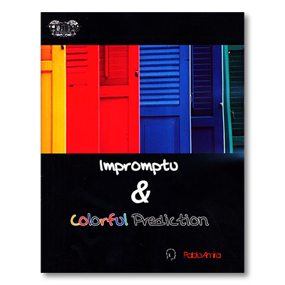 Impromptu and Colorful Prediction by Pablo Amira and Titanas - Book