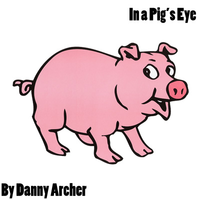 In a Pigs Eye trick