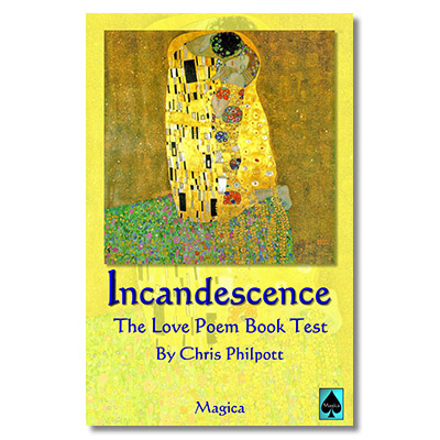 Incandescence: The Love Poem Book Test by Chris Philpott  - Trick