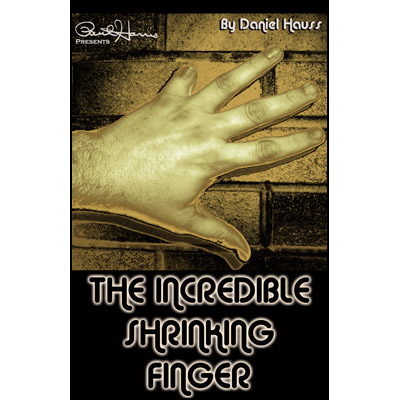 Incredible Shrinking Finger by Dan Hauss - Trick