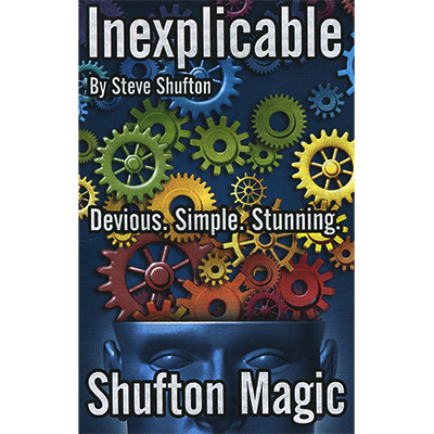 Inexplicable by Steve Shufton - Trick