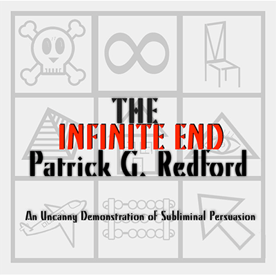 The Infinite End by Patrick Redford - Trick