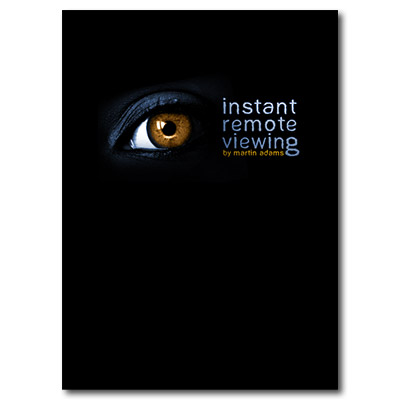 Instant Remote Viewing by Martin Adams - Book