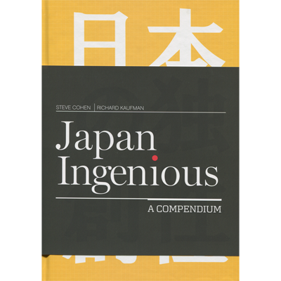 Japan Ingenious by Steve Cohen and Richard Kaufman - Book