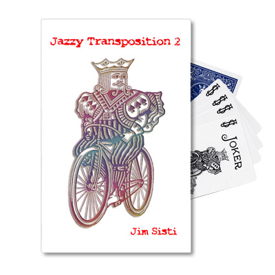 Jazzy Transposition 2 by Jim Sisti - Trick