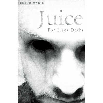 Juice (for Black decks) - by Bleed Magic - Trick