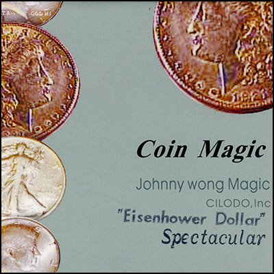 Spectacular Eisenhower Dollar (Gimmicks with DVD) by Johnny Wong - Trick