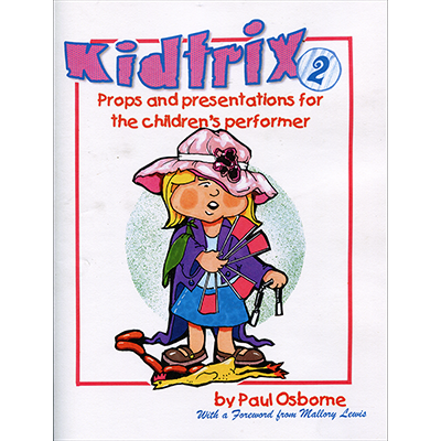 Kidtrix (Magic for Kids) 2 by Paul Osborne - book