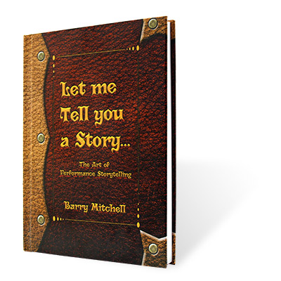 Let Me Tell You A Story by Barry Mitchell - Book