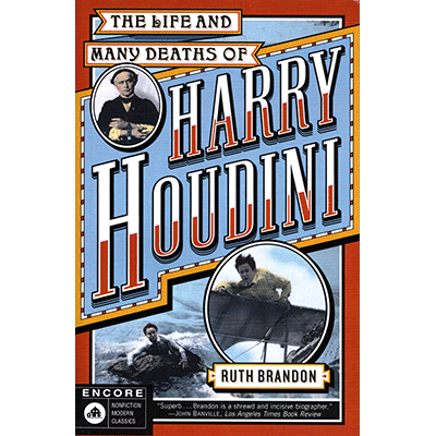 The Life and Many Deaths of Harry Houdini - Libro de Magia