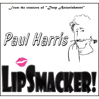 Lip Smacker by Paul Harris - Trick