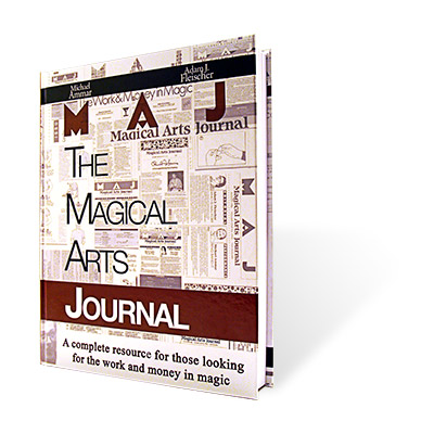 Magical Arts Journal (Regular Edition) by  Michael Ammar and Adam Fleischer