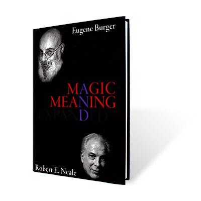 Magic and Meaning Expanded by Eugene Burger and Robert Neale - Book