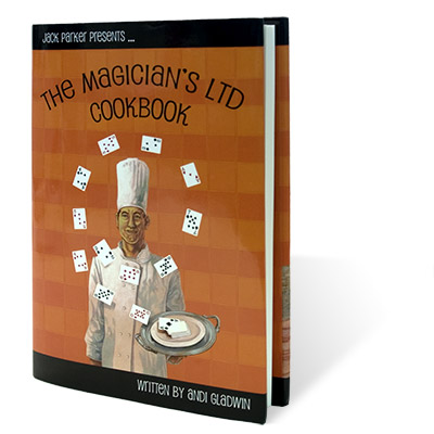 Magician's Ltd Cookbook by Jack Parker and Andi Gladwin - Book