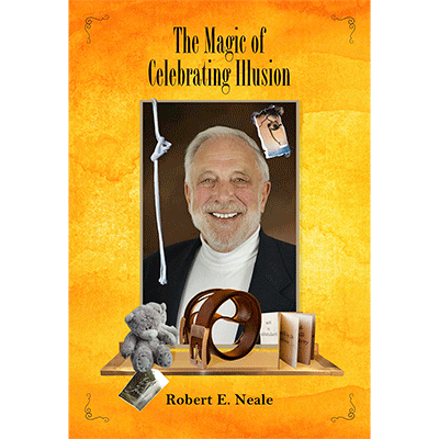 The Magic of Celebrating Illusion - Robert Neale and Larry Hass - Libro de Magia