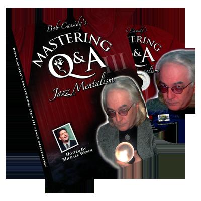 Mastering Q&A: Jazz Mentalism by Bob Cassidy