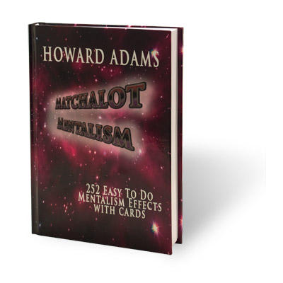 Matchalot Mentalism by Howard Adams- Book