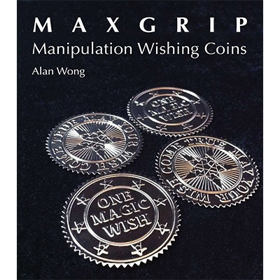 Max Grip Manipulation Wishing Coins by Alan Wong - Tricks
