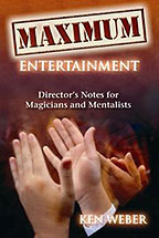Maximum Entertainment by Ken Weber - Book