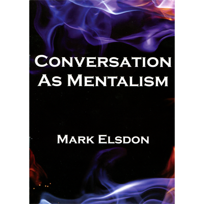 Conversation as Mentalism by Mark Elsdon - Book