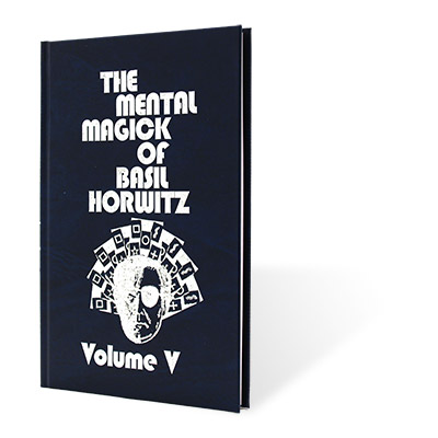 Mental Magick of Basil Horwitz Vol. 5 - Book