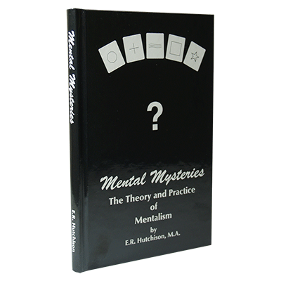 Mental Mysteries: The Theory and Practice of Mentalism - E. R. Hutchison - Libro de Magia