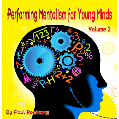 Mentalism for Young Minds Vol. 2 by Paul Romhany