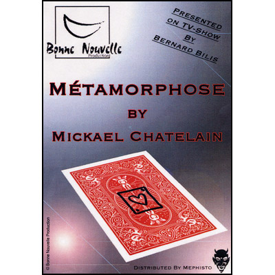 Metamorphose by Mickael Chatelain - Trick