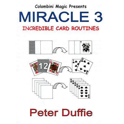 Miracle 3 by Peter Duffie - Trick