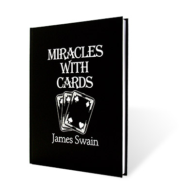 Miracles with Cards by James Swain - Book