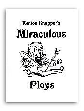 Miraculous Ploys Knepper