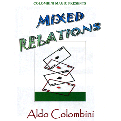 Mixed Relations by Wild-Colombini Magic - Trick
