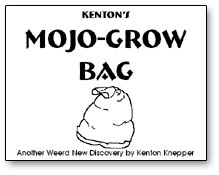 Mojo Grow Bag by Kenton Knepper - Trick