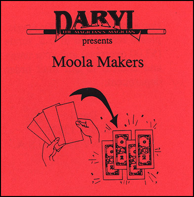 Moola Makers by Daryl - Trick