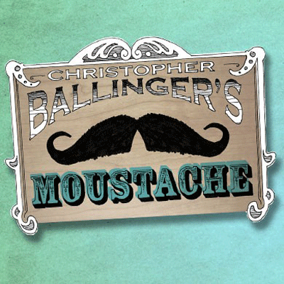 Moustache by Chris Ballinger - Trick