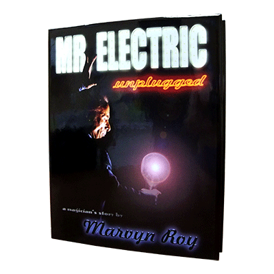 Mr. Electric Unplugged by Marvin Roy - Book