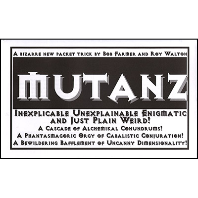 Mutanz by Bob Farmer - Trick