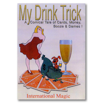 My Drink Trick