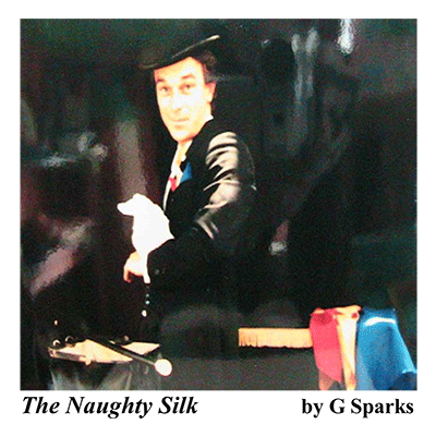 Naughty Silk by G Sparks - Trick